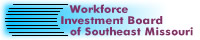 Workforce Investment Board of Southeast Missouri